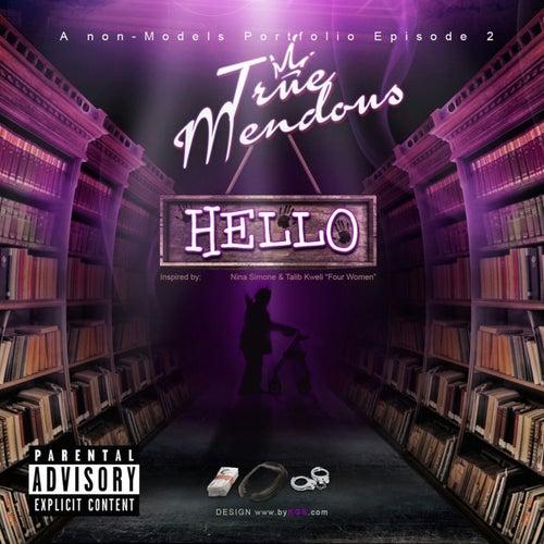 Hello by TrueMendous