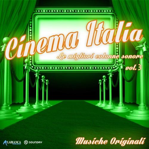 Cinema Italia, Vol. 3 (Le Migliori Colonne Sonore) di Various Artists
