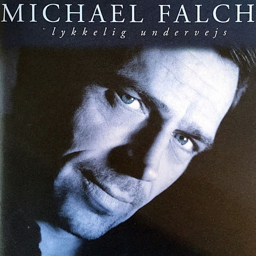 Lykkelig Undervejs by Michael Falch