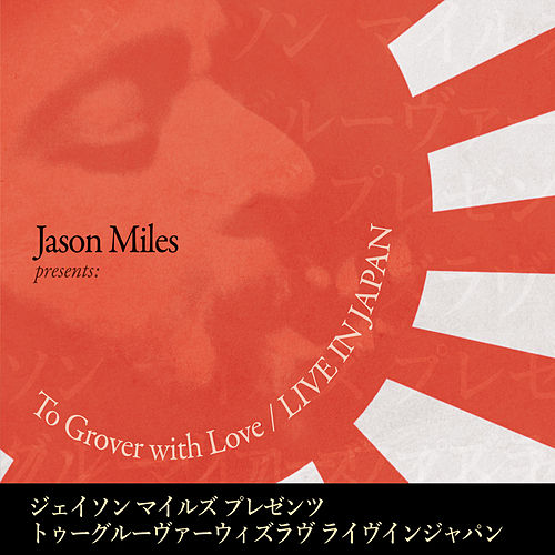 To Grover with Love (Live) by Jason Miles