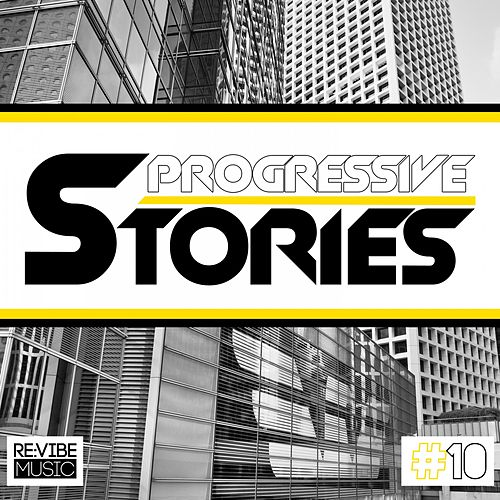 Progressive Stories, Vol. 10 by Various Artists