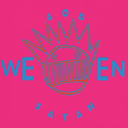 God Ween Satan: The Oneness (Anniversary Edition) von Ween
