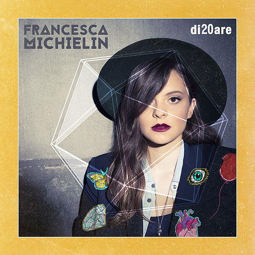Di20are di Francesca Michielin