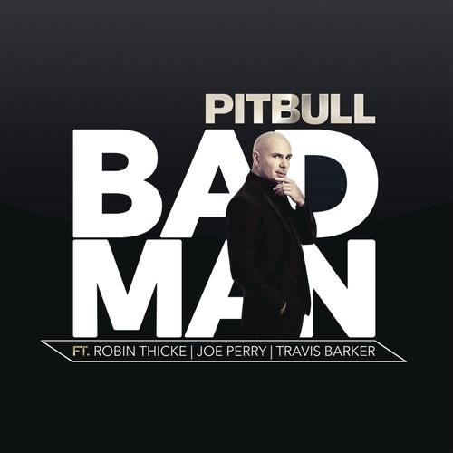 Bad Man by Pitbull