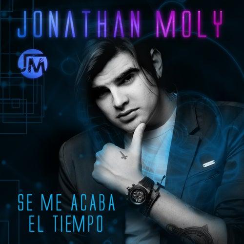 Se Me Acaba el Tiempo - Single by Jonathan Moly