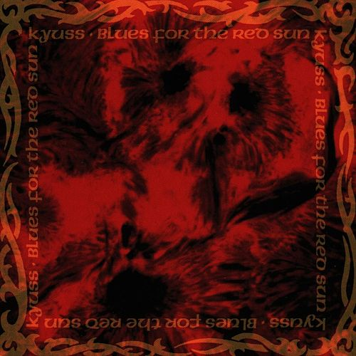 Blues For The Red Sun de Kyuss