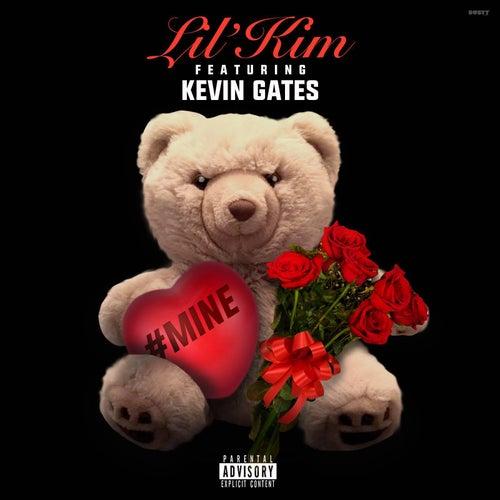 #Mine (feat. Kevin Gates) by Lil Kim