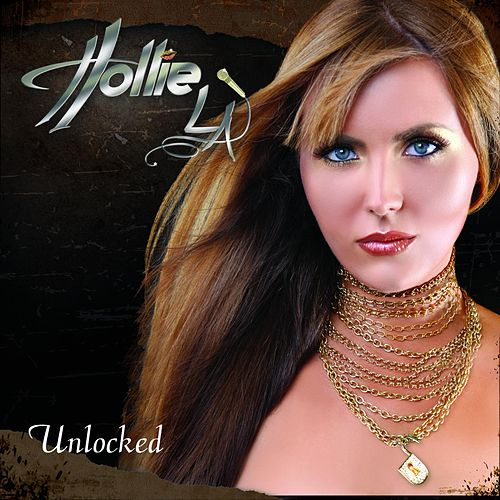 Unlocked by Hollie LA