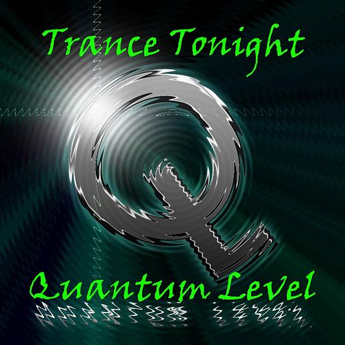 Trance Tonight by Quantum Level