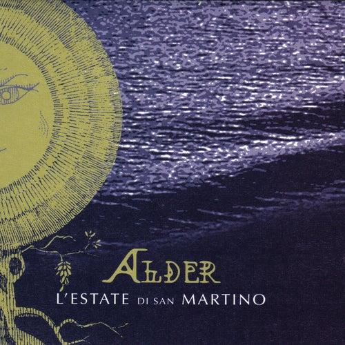 L'Estate Di San Martino von Alder
