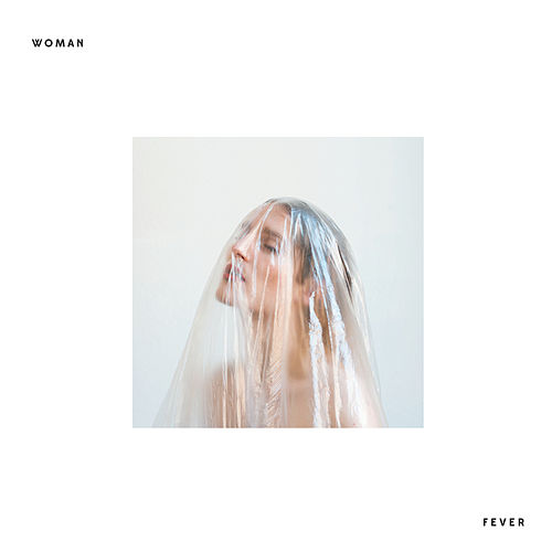 Fever by Woman