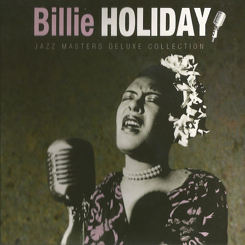 Billie Holiday, Jazz Masters Deluxe Collection de Billie Holiday