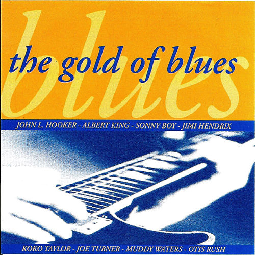 The Gold of Blues by Various Artists