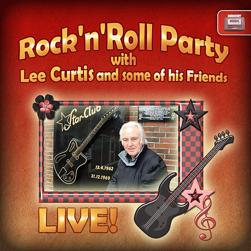 Rock 'N' Roll Party with Lee Curtis and Some of His Friends, Live de Various Artists