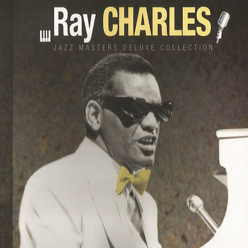 Ray Charles, Jazz Masters Deluxe Collection van Ray Charles