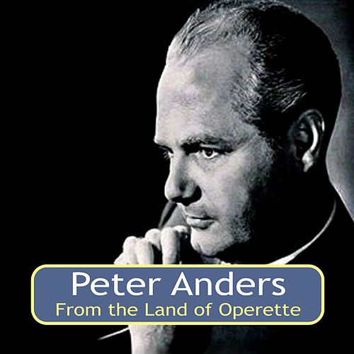 From the Land of Operette von Peter Anders