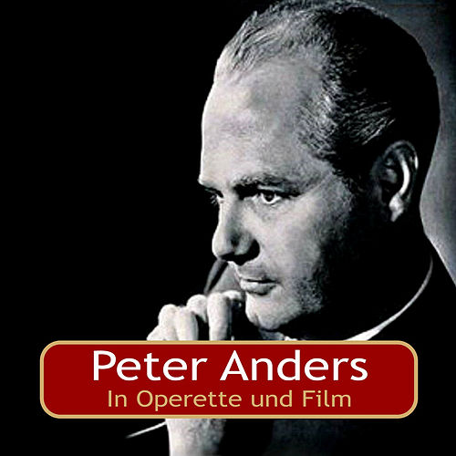 In Operette und Film von Peter Anders