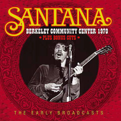 Berkeley Community Center 1970 (Live) de Santana