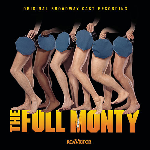 The Full Monty [Original Broadway Cast] de 1987 Casts