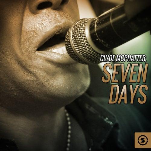Seven Days von Clyde McPhatter