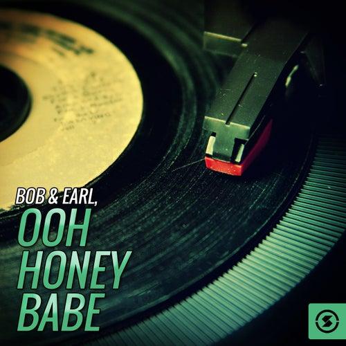 Ooh Honey Babe by Bob & Earl