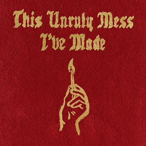 This Unruly Mess I've Made de Macklemore & Ryan Lewis