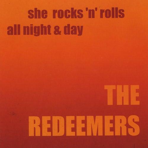 She Rocks 'n' Rolls All Night & Day de The Redeemers