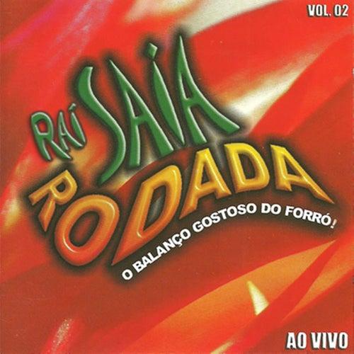 Saia Rodada, Vol. 2 (Ao Vivo) von Saia Rodada