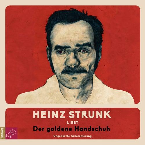 Der goldene Handschuh (ungekürzt) von Heinz Strunk