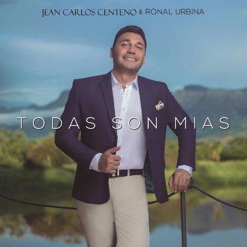 Todas Son Mías de Jean Carlos Centeno