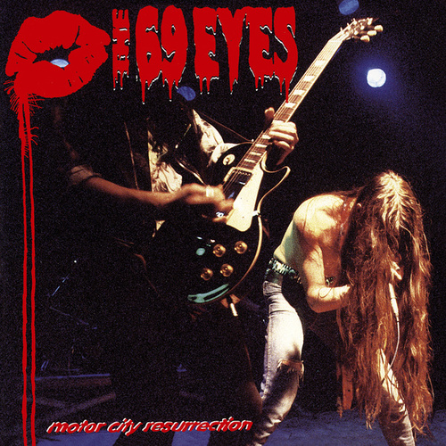 Motor City Resurrection (Remastered 2004) by The 69 Eyes