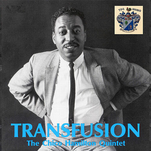 Transfusion by Chico Hamilton
