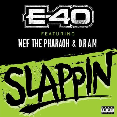 Slappin by E-40