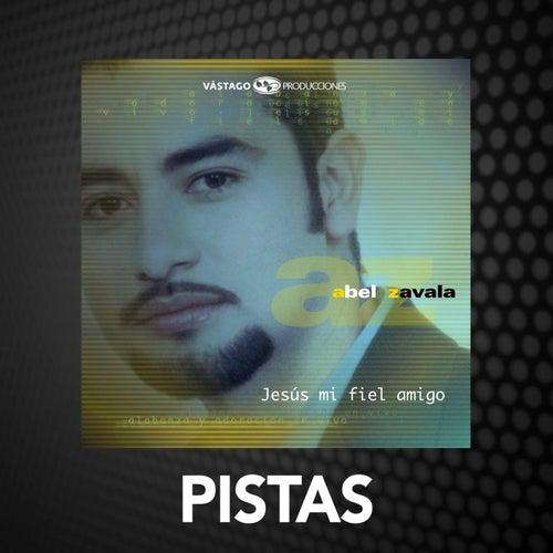 Jesús Mi Fiel Amigo - Pistas de Abel Zavala