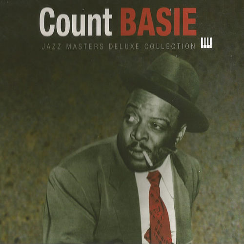 Count Basie, Jazz Masters Deluxe Collection by Count Basie