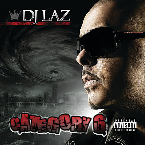 Category 6 de DJ Laz