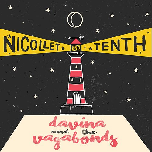 Nicollet and Tenth von Davina and The Vagabonds