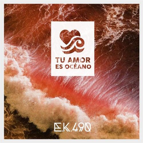 Tu Amor Es Oceano by E.K.490