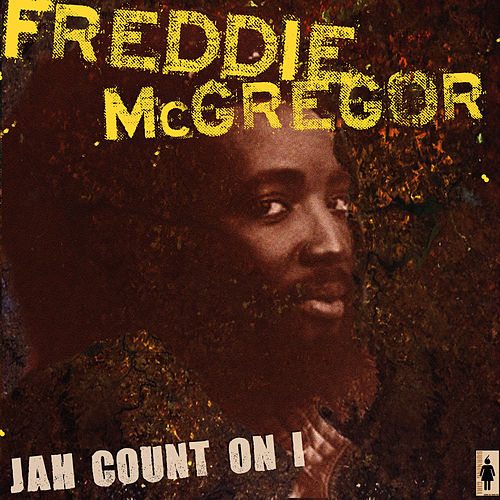 Jah Count On I by Freddie McGregor