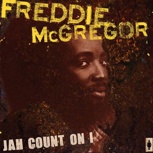 Jah Count On I von Freddie McGregor