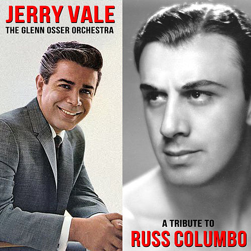 A Tribute to Russ Columbo de Jerry Vale