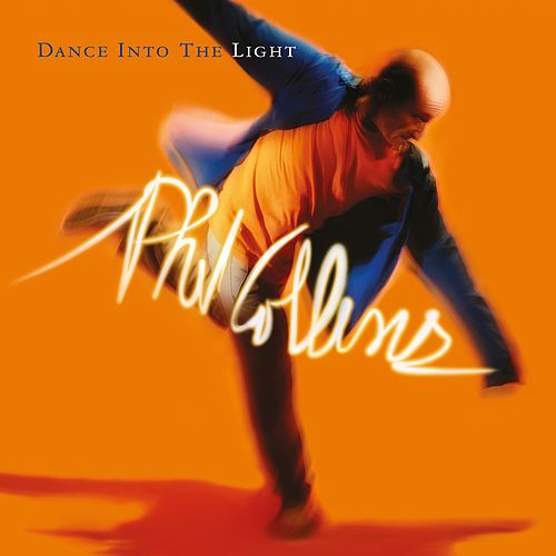Dance Into The Light (Live) [2016 Remastered] de Phil Collins