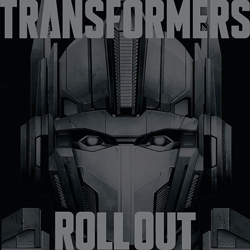 Transformers Roll Out by Various Artists