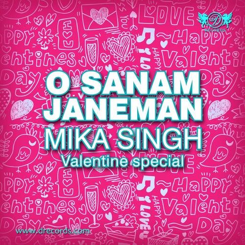 O Sanam Janeman by Mika Singh
