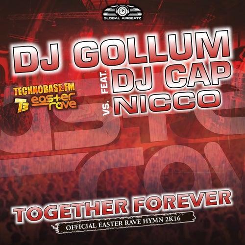 Together Forever (Easter Rave Hymn 2k16) von DJ Gollum