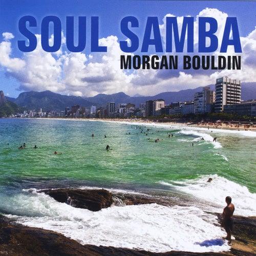 Soul Samba de Morgan Bouldin