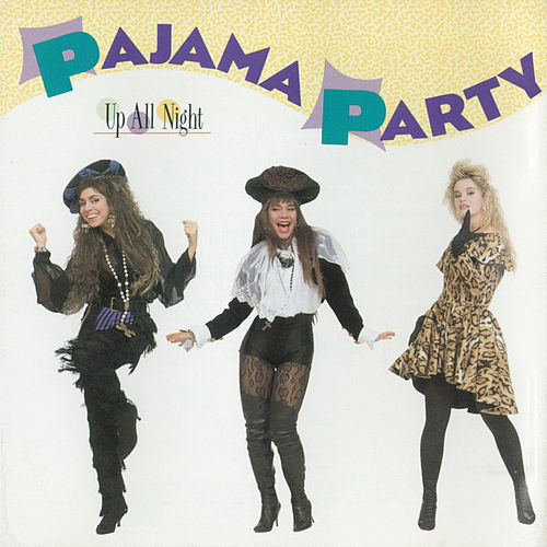 Up All Night von Pajama Party