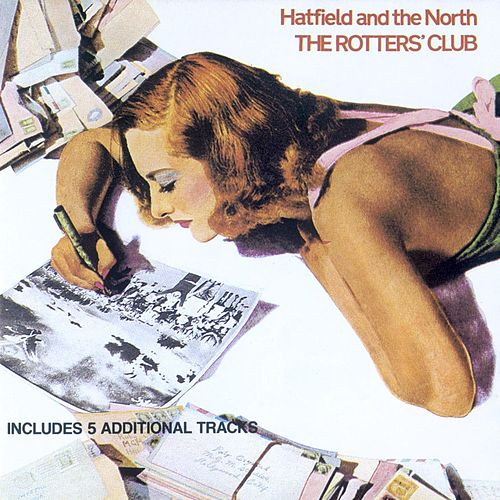 The Rotters Club by Hatfield & The North