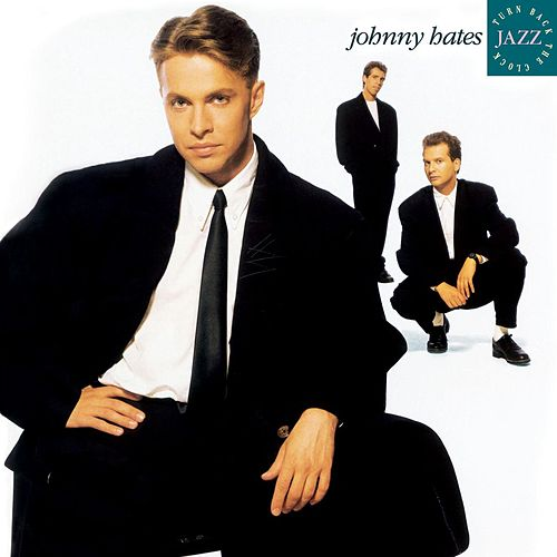 Turn Back The Clock de Johnny Hates Jazz