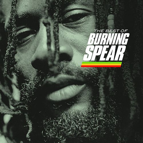 The Best Of Burning Spear by Burning Spear